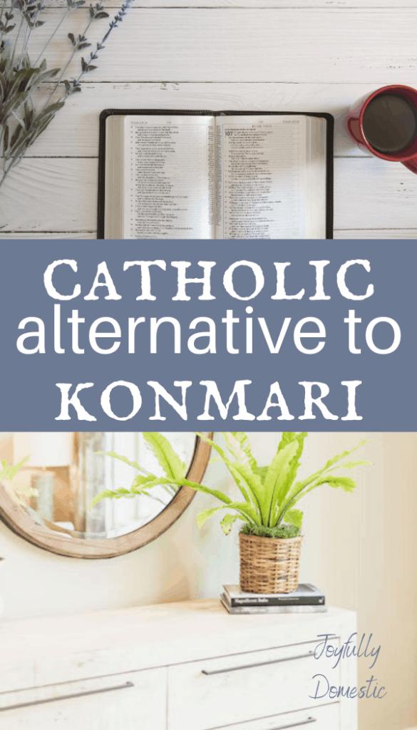 catholic alternative to konmari
