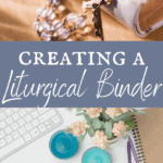 creating a liturgical binder
