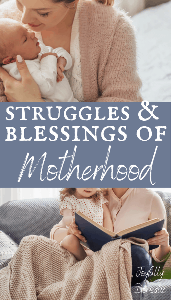 motherhood struggles and blessings