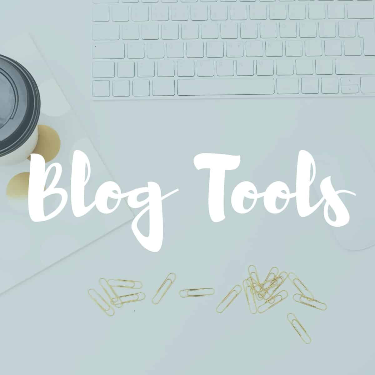 """""""blog tools"""" text overlay on light green background"""