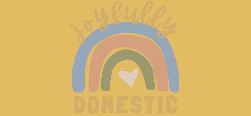 Joyfully Domestic
